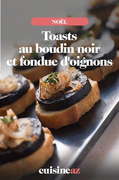Pour l'apéritif de Noël, notre recette de toasts au boudin noir et fondue d'oignonsferasensation auprès de vos convives !#recette#cuisine#toast#boudin#oignon#aperitif#apero#noel#fete#findannee#fetesdefindannee
