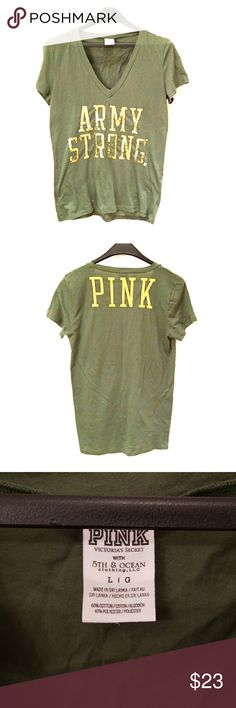 🌟P•I•N•K from Victoria's Secret ARMY STRONG Tee🌟 Army green Tee by P•I•N•K/Victoria's Secret w/ 5th & OCEAN clothing LLC, that says 'ARMY STRONG' in gold colored sequins. So cute! 💚 New, never worn! PINK Victoria's Secret Tops Tees - Short Sleeve