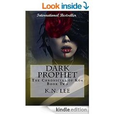 (Book #2 in the Dark, Original, Page-Turning Urban Fantasy Series by Bestselling, Award-Winning Author K.N. Lee!)
