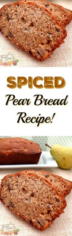 Recipe For Spiced Pear Bread