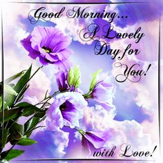 Good Morning sister and all,have a great Day, God Bless,xxx take care and keep safe,❤❤❤☀