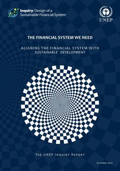The Financial System We Need (eBook) United Nations Environment Programme, Teaching Programs, Our Values, Sustainable Development, We Need, Deconstruction, Design Inspiration, Author, Let It Be