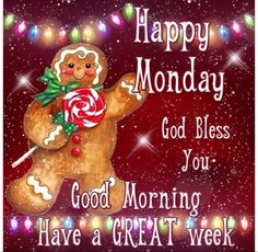 Good Morning, Happy Monday, I pray that you have a safe, happy and blessed day! Good Morning Tuesday Images, Cute Good Morning Quotes, Good Morning Gif, Good Morning Greetings, Monday Greetings, Monday Morning, Good Morning Christmas, Happy Merry Christmas, Christmas Blessings