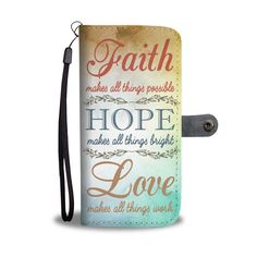 Christian wallet cases- christian gift idea-This Faith hope love christian wallet phone cases makes a perfect christian gifts for mother, grandmother, for daughter and your loved one! Relationship Bible Quotes, God Quotes About Life, Bible Quotes About Faith, Bible Verses Quotes Inspirational, Bible Verses About Love, Encouraging Bible Verses, Prayer Verses, God Prayer, Prayer Quotes