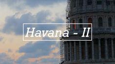 Havana - II - Of Cuban Rooftops & Fortifications