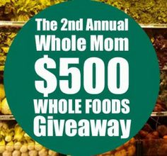 Win a $500 Whole Foods Gift Card