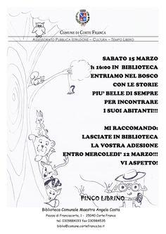 SABATO 15 MARZO  #biblioteca di Corte Franca dalle ore 16.00 #letture ad alta voce a cura delle volontarie del gruppo Pinco Librino!  Il tema di quest'anno è IL B...