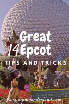 14 Great Epcot Tips. Epcot is Walt Disney Worlds second largest park, and with that comes a lot to see and do. Theses great Epcot tips should help you see this large park, and have a magical day.