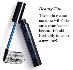 Beauty Tip: The main reason mascara will flake onto your face is because it's old.