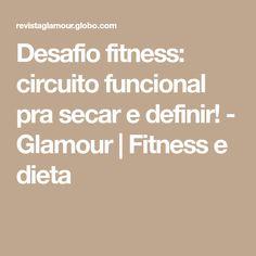 Desafio fitness: circuito funcional pra secar e definir! - Glamour   Fitness e dieta