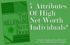 7 Attributes Of High Net Worth Individuals From The Millionaire Next Door