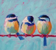 Colorful Chickadee Print Chickadee Print Chickadee Painting - Colorful Chickadee Print Chickadee Print Chickadee Painting Chickadee Art Bird Print Bird Art Bird Painting Bird Decor Bird Trio March Chickadees Original Painting By Betsy Mclellan Bird Prints, Bird Art, Bird Skull, Animal Paintings, Painting Inspiration, Painting & Drawing, Watercolor Art, Canvas Art, Bird Paintings On Canvas