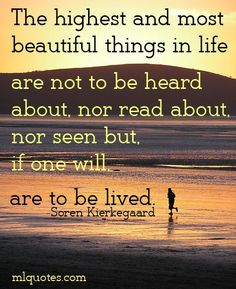 Soren Kierkegaard Picture Quote - The Most Beautiful Things