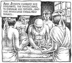 Robert Crumb - The story of Joseph & his brothers - Joseph has his father embalmed (Genesis 50:2)
