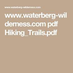 www.waterberg-wilderness.com pdf Hiking_Trails.pdf
