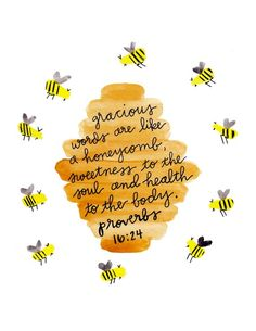 Watercolor Bee Wall Art Print Painting, Bible Verse Scripture, Honeycomb Bee Nursery Home Decor, Honey Bee Gifts, Proverbs Bible Verse Wall Art Print Bee Nursery Decor Bee Art Print Printable Bible Verses, Bible Verses Quotes, Bible Scriptures, Me Quotes, Cute Bible Verses, Honey Quotes, Bible Verse Pictures, Jesus Quotes, Encouraging Bible Verses