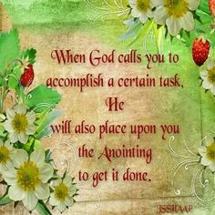 1 Thessalonians 5:24  NKJV,..,He who calls you is faithful, who also will do it. Whenever God calls you to do something, He will always supply the perfect measure of grace so you will be able to operate in your gift.