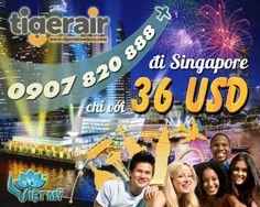 Vé rẻ chưa từng thấy! Đi Singapore chỉ 36 USD! - Đại lý Tiger Air