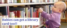 You're never too young to have a Library Card! Library Services, County Library, Library Card, Libraries, Cards, Library Cards, Library Room, Maps, Bookcases
