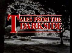 Tales from the Darkside (1983–1988)