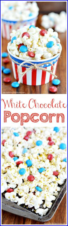 Patriotic white chocolate popcorn with M&M's and edible glitter gold stars. White Chocolate Popcorn, Melting White Chocolate, Chocolate Covered, Blue Chocolate, Chocolate Sprinkles, Chocolate Bark, Oreo Dessert, Dessert Recipes, Popcorn Recipes