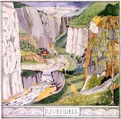 Rivendell // By Tolkien. DAH, how have I never seen some of these?!