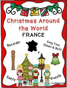"""*** $3.00 ***  Overview: This product is a curriculum integration tool incorporating music, history and cultural traditions. The lesson is built around students learning some facts about Christmas Around the World as is found in France, singing a famous French Christmas carol, Bring a Torch, Jeannette, Isabella and playing a recorder and/or Easy Tone Chimes & Bells arrangement of the song.   This product uses a """"non-music reading"""" approach"""
