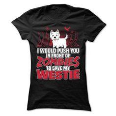 Westie https://www.sunfrog.com/Pets/Westie-71103399-Ladies.html?64708