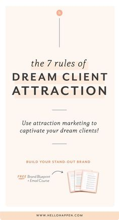 7 Rules of Dream Client Attraction Branding Your Business, Business Marketing, Creative Business, Business Tips, Online Business, Content Marketing, Corporate Branding, Logo Branding, Media Marketing