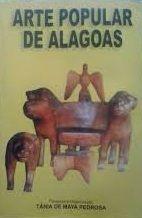 Arte Popular de Alagoas - Livros para Sempre   Estante Virtual