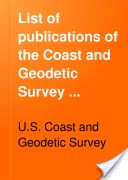 """""""List of Publications of the Coast and Geodetic Survey Available for Distribution"""" - U.S. Coast and Geodetic Survey, 1908, 25"""