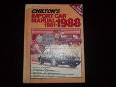 Chilton's Import Car Manual 1981-1988
