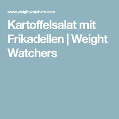 Kartoffelsalat mit Frikadellen | Weight Watchers