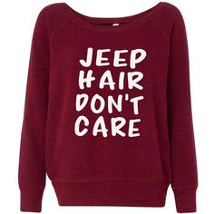Jeep Hair Don't Care Off Shoulder Sweatshirt Maroon ($34) ❤ liked on Polyvore featuring tops, hoodies, sweatshirts, brown, women's clothing, purple top, off the shoulder tops, maroon sweatshirt, purple off the shoulder top and sweat tops
