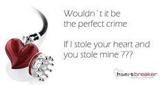 Steal my Heart - with Heartbreaker by Drachenfels    http://www.kairosjewellery.co.uk/heartbreaker