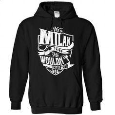 MILAN Thing - #tshirt logo #tshirt print. ORDER NOW => https://www.sunfrog.com/Camping/1-Black-86623375-Hoodie.html?68278
