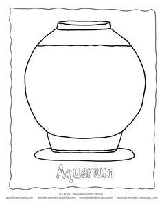 Outline Aquarium Coloring Pages Template 1 Fish Bowl Here a setup of an aquarium tank , empty, left blank to add your own fishes, aquarium accessories and then to color for kids you might like to keep seahorses or tropical fishes as pets and some kids activities to go with the project.