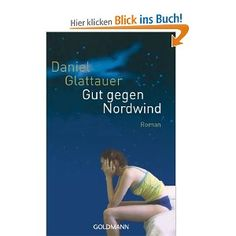 """""""Gut Gegen Nordwind""""  (When the north wind blows at night)  German original  Love Story consists of E-mail exchange"""