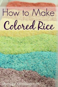 Easy homemade colored rice- a perfect alternative to sand!  I made this last week and it came out perfect.  Dried it indoors (just on cookie sheet on counter) and it was just fine.  This gets a thumbs up!  -Erika