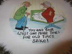 Vintage Bradley Wall Plate You and Your Just One More Time For Old Times Sake kitschy bawdy novelty plaque