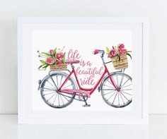 Life is a Beautiful Ride Bicycle Print, Bike Art, Bike Decor,Home Print, Watercolor Quote Art Typography Quote by PastelPrintablez on Etsy