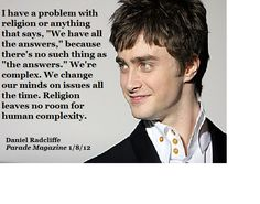 I think I love him even more now. No offense to people who are religious, it's just not for me.