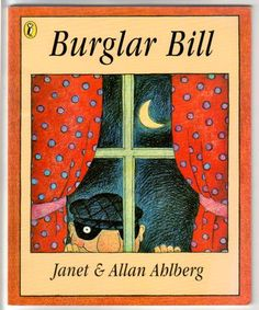 Burglar Bill by Allan and Janet Ahlberg