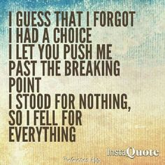Katy Perry Roar Lyrics...the lyrics in this song...gah love em! But this quote...me and my ex...I fell for it all...but not anymore!