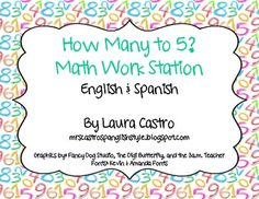 Number Sense Math Work Station - How Many to 5/10? BILINGUAL ~ This freebie is based off of Debbie Diller's Math Work Stations. This is a Number Sense Station, with an extension into data.