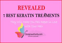 7 Best Keratin Treatment Products: [That Will Make You Fall Deeper in Love with Your Hair!]