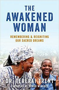 Read Dr Tererai Trent's book The Awakened Woman: Remembering & Reigniting Our Sacred Dreams. Published on by Atria/Enliven Books. Books To Read, My Books, Marrying Young, Political Books, Inspirational Books, Oprah Winfrey, Queen, My Heart Is Breaking, Worlds Of Fun