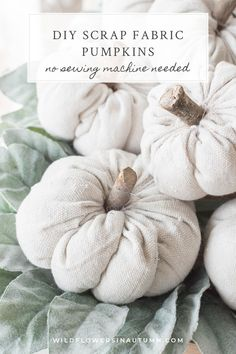 Fall DIY decor ideas: Easy DIY fabric pumpkins to decorate for fall / autumn, Halloween, or Thanksgiving. Learn how to make farmhouse-style fabric pumpkins that you can use in the bedroom, kitchen, living room, or on the dining table / mantlepiece. These DIY autumn decorations can be made using fabric scraps, making them a great way to decorate your home for the season on a budget. I love neutral fall decor so opted for drop cloth scraps, but you can use any fabric you like
