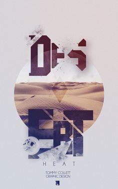 http://desigg.com/wp-content/uploads/2012/05/desert_heat_typo_by_tommy92c-d4x76kr.jpg