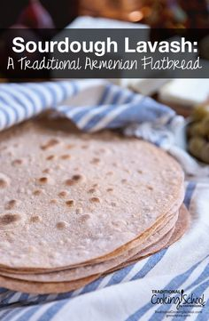 Sourdough-Lavash---A-Traditional-Armenian-Flatbread-Traditional-Cooking-School-GNOWFGLINS-main